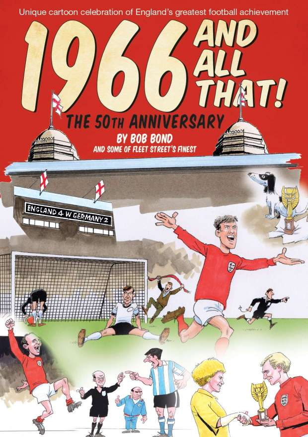 1966 AND ALL THAT! THE 50th ANNIVERSARY